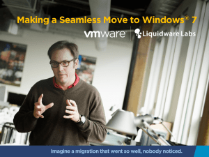 Making a Seamless Move to Windows 7