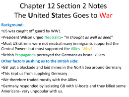 Chapter 12 Section 2 Notes The United States Goes to War