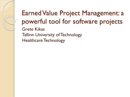Earned Value Project Management: a powerful tool for software