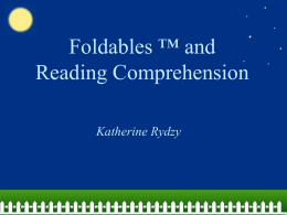 Foldables * and Reading Comprehension - Practicum11