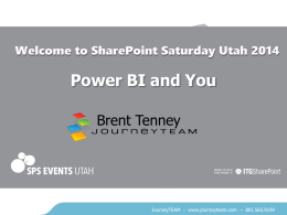 Brent Tenney - Power BI and You