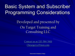 System and Subscriber Programming Considerations