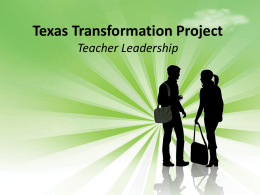 Texas Transformation Project Teacher Leadership