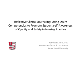 Reflective Clinical Journaling: using IOM/QSEN Competencies