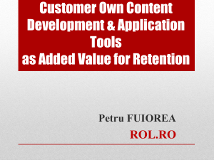 Customer Own Content Development & Application Tools
