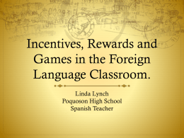 Games and Incentives for World Language Classrooms PPT