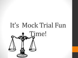 It*s Mock Trial Fun Time!