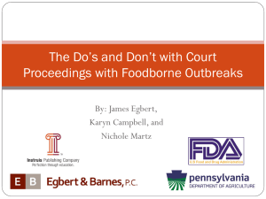 The Do`s and Dont`s with Court Proceedings with Foodborne