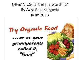 ORGANICS- Is it really worth it?