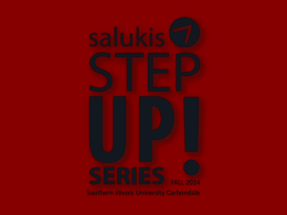 Step UP! - Southern Illinois University