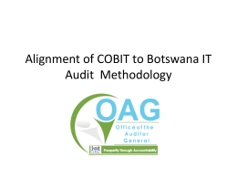 Alignment of COBIT to Botswana IT Audit Presentation