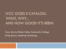 IVCC goes E-Catalog: What, Why... and How Good It`s Been!