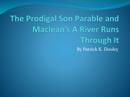 The Prodigal Son Parable and McLean*s A River Runs Through It