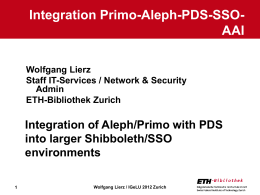 Integration of Aleph/Primo with PDS into larger Shibboleth