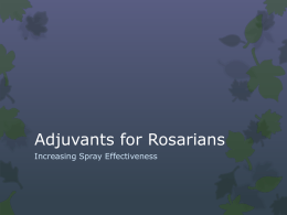 Adjuvants for Rosarians