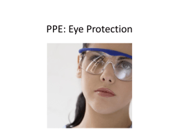 Proper PPE - Safety Glasses - University of Colorado Denver