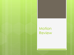 Motion Review