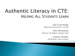 Authentic Literacy in CTE - Montana University System
