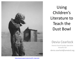 Using Children`s Literature to teach the Dust Bowl