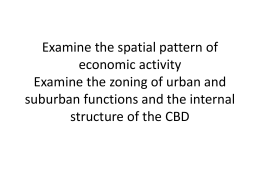 Examine the spatial pattern of economic activity