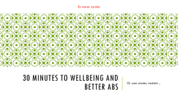 30 minutes to wellbeing and better abs - or your