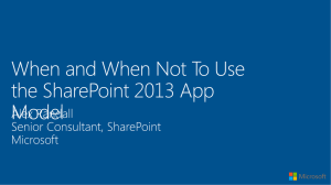 When and When Not To Use the New SP2013 App