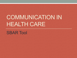 Communication in Health Care - SBAR Tool