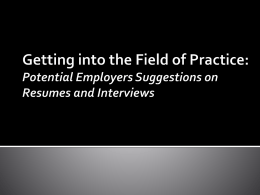 Getting into the Field of Practice: Potential Employers Suggestions