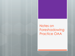 Notes on Foreshadowing Practice OAA