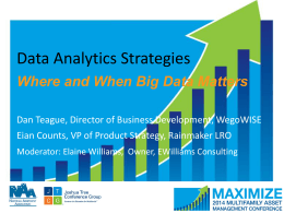 Where and When Big Data Matters