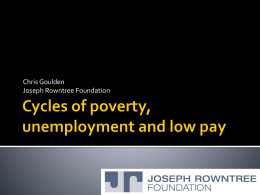 Cycles of poverty, unemployment and low pay