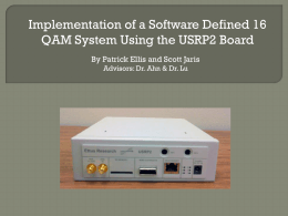 Implementing a SDR * 16 QAM System Using the USRP2 Board