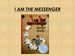 I AM THE MESSENGER - kelcee