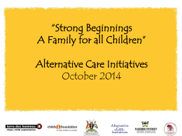 Strong Beginnings ACI Report - Alternative Care Initiatives