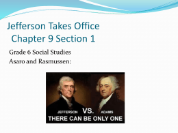 Jefferson Takes Office and The Louisiana Purchase Chapter 9