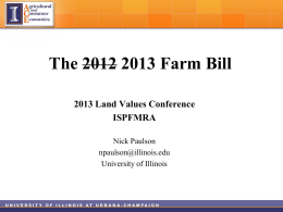 Nick Paulson – The 2013 Farm Bill