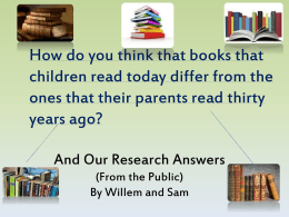 How do you think that books that children read today differ from the