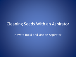 Cleaning Seed with an Aspirator