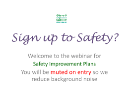 Q Will Sign up for Safety replace risk management assessments?