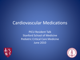 CardiovascularMeds - Pediatric Critical Care Education