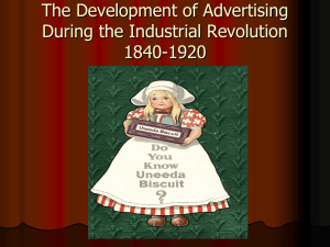 The implications of Advertising During the Industrial Revolution
