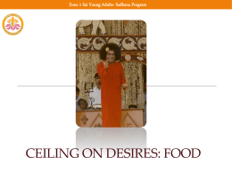 Zone 1 Sai Young Adults- Ceiling on Desires: Food