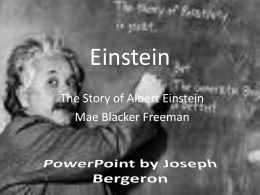 The Story Of Albert Einstein.