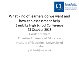 What kind of learners do we want and how can assessment help