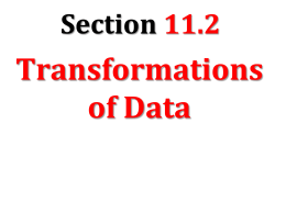 Trasformations of Data