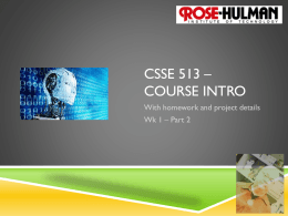CSSE 513 * Course intro - Rose