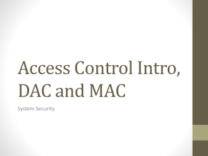 Access Control Intro, DAC and MAC