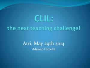 CLIL: the next teaching challenge