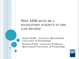 Why ADR must be a mandatory subject in the law