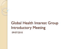 Global Health Interest Group Intro